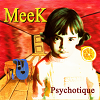 MeeK debut album Psychotique